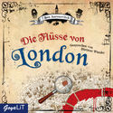 Cover H�rbuch: Ben Aaronovitch: Die Fl�sse von London