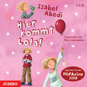 Cover Hörbuch: Isabel Abedi: Hier kommt Lola!