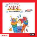 Cover Hörbuch: Christine Nöstlinger: Mini muss in die Schule & Mini fährt ans Meer