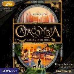 R. L. Ferguson: Catacombia - Abstieg in die Tiefe