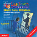 Cover Hörbuch: Manfred Mai: Stories About Detectives - Leselöwen - spitzt die Ohren!