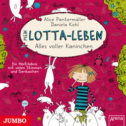 Cover Hörbuch: Alice Pantermüller: Mein Lotta-Leben. Alles voller Kaninchen