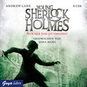 Cover H�rbuch: Andrew Lane: Young Sherlock Holmes 4. Nur der Tod ist umsonst