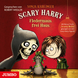 Cover Hörbuch: Sonja Kaiblinger: Scary Harry. Fledermaus frei Haus