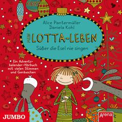 Alice Pantermüller, Daniela Kohl: Mein Lotta-Leben  Süßer