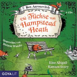 Ben Aaronovitch: Die Füchse von Hampstead Heath